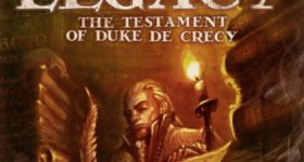 On The Board #9: Legacy: The Testament of Duke de Crecy
