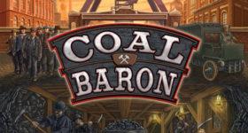 On The Board #24: Coal Baron/Glück Auf