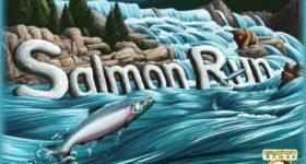 On the Board #40: Salmon Run