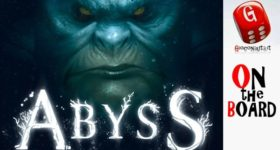 On the Board #48: Abyss