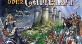 On the Board #73: Shadows over Camelot