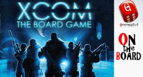 On the Board #78: XCOM