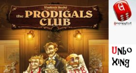 Unboxing: The Prodigals Club