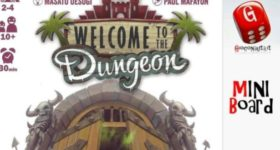 Miniboard #1: Welcome to the dungeon