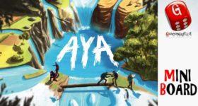 Miniboard #4: Aya