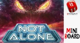 Not Alone: Miniboard #11