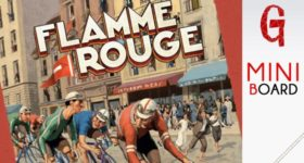 Miniboard #21: Flamme Rouge