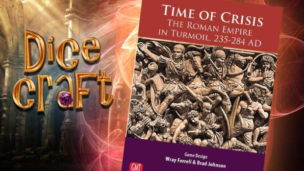 Time of Crisis Dicecraft#14