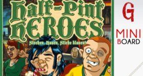Miniboard #24: Half-Pint Heroes