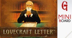 Miniboard #26: Lovecraft Letter