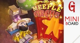 Miniboard #25: Meeple Circus
