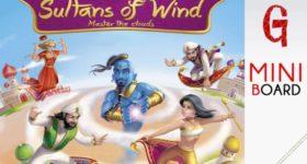 Miniboard #27: Sultans of Wind