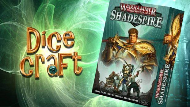 22#Dicecraf: Shadespire