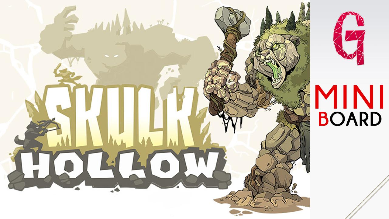 Miniboard #33: Skulk Hollow