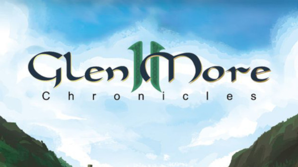 Glen More 2 Chronicles, il videotutorial