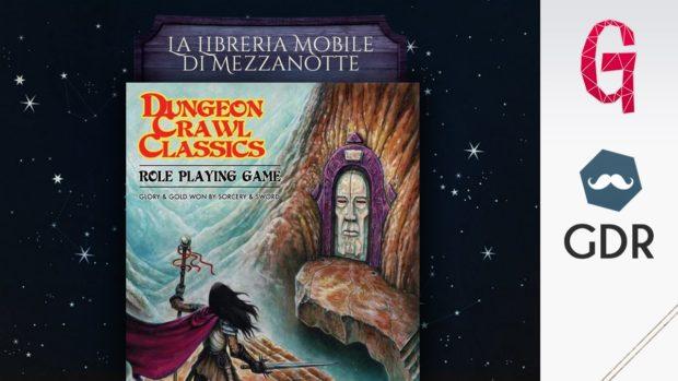 Libreria mobile di mezzanotte #1   Dungeon Crawl Classics