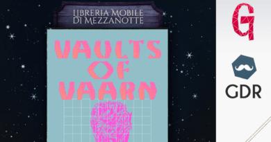 La libreria mobile di mezzanotte #14   Vaults of Vaarn