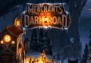 Merchants of the dark road – panoramica di gioco